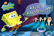 Spongebob Who Bob What Pants